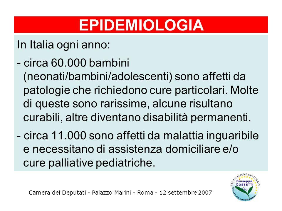 In Italia ogni anno: - circa 60.000 bambini (neonati/bambini/adolescenti) sono affetti da patologie che richiedono cure particolari. Molte di queste s