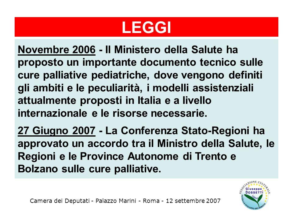 Camera dei Deputati - Palazzo Marini - Roma - 12 settembre 2007 Novembre 2006 - Il Ministero della Salute ha proposto un importante documento tecnico