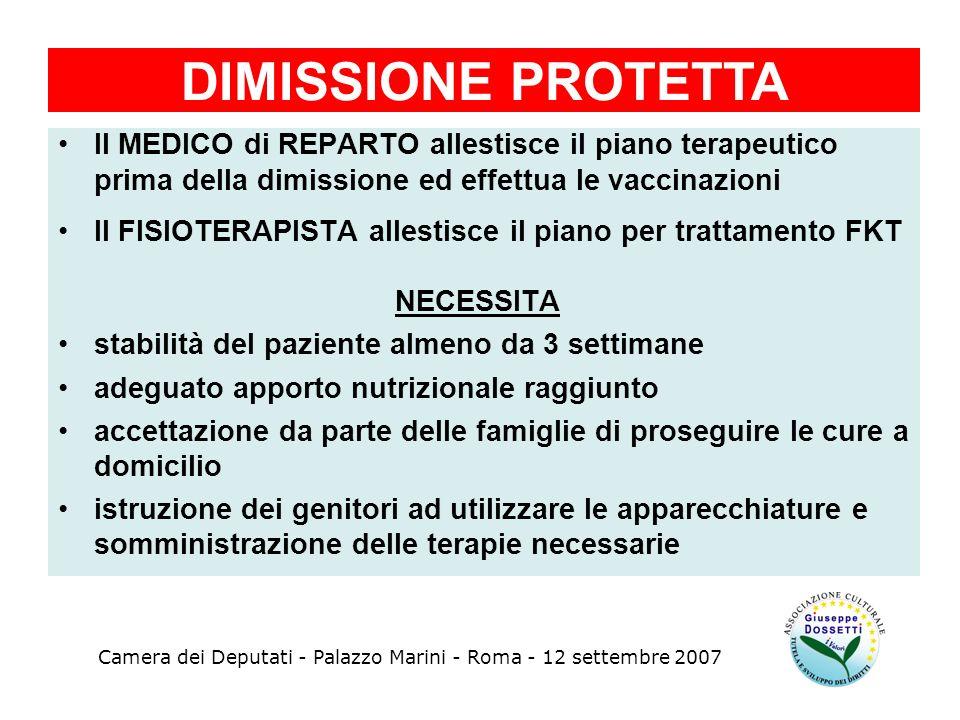 Il MEDICO di REPARTO allestisce il piano terapeutico prima della dimissione ed effettua le vaccinazioni Il FISIOTERAPISTA allestisce il piano per trat