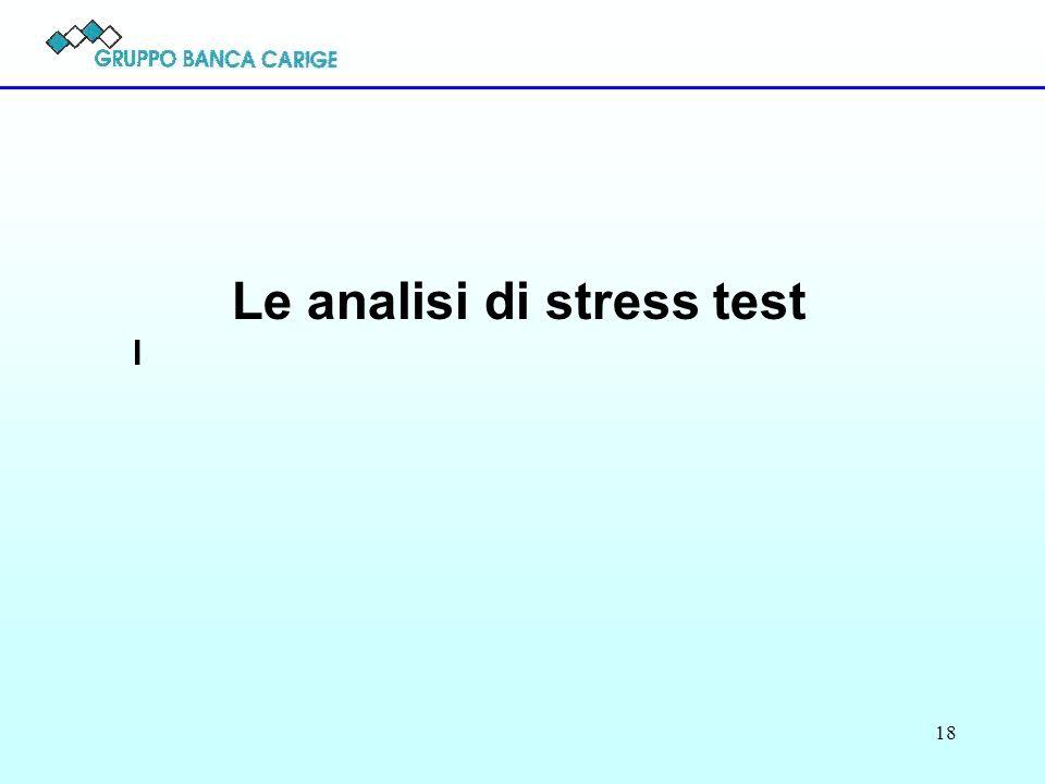 18 Le analisi di stress test l