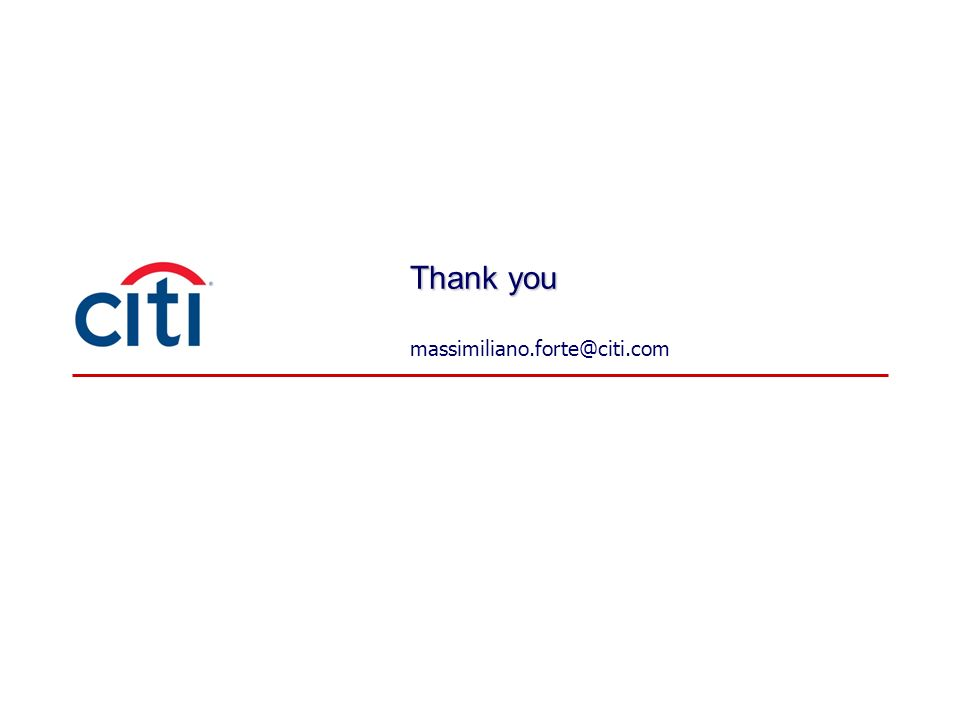Thank you massimiliano.forte@citi.com