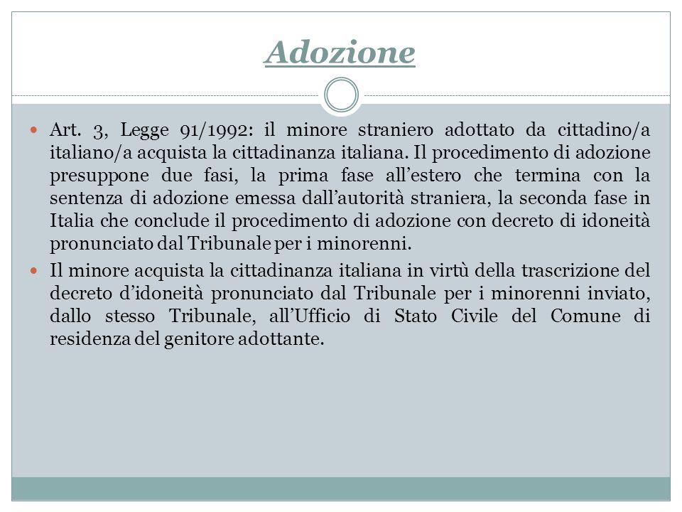 Adozione Art. 3, Legge 91/1992: il minore straniero adottato da cittadino/a italiano/a acquista la cittadinanza italiana. Il procedimento di adozione