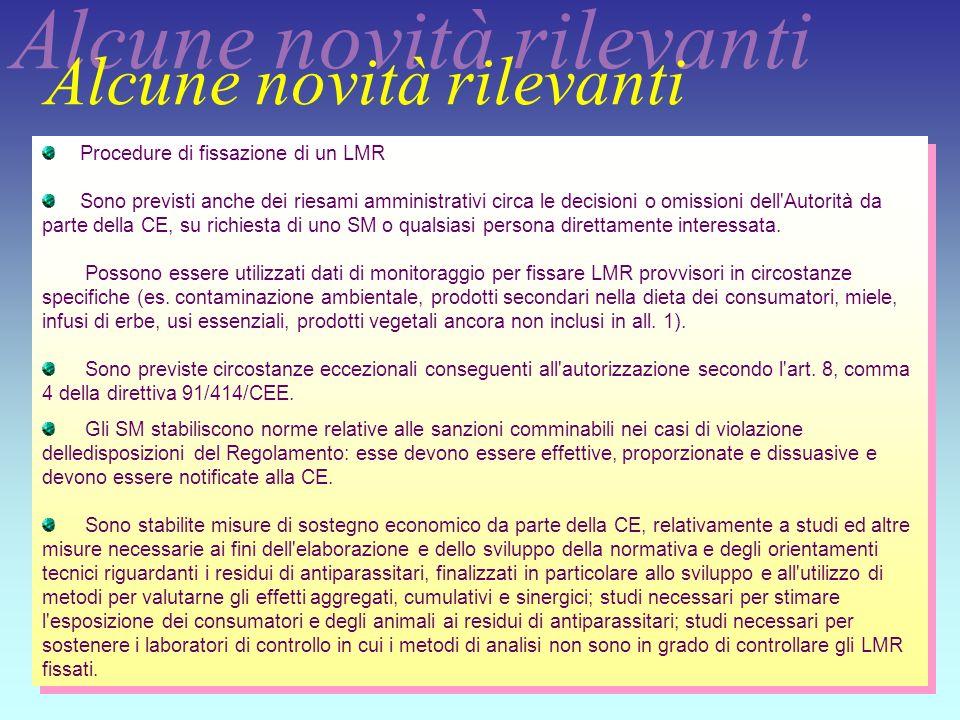 32 Procedure di fissazione di un LMR Sono previsti anche dei riesami amministrativi circa le decisioni o omissioni dell'Autorità da parte della CE, su