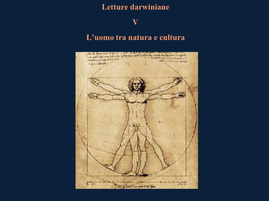 Letture darwiniane V Luomo tra natura e cultura