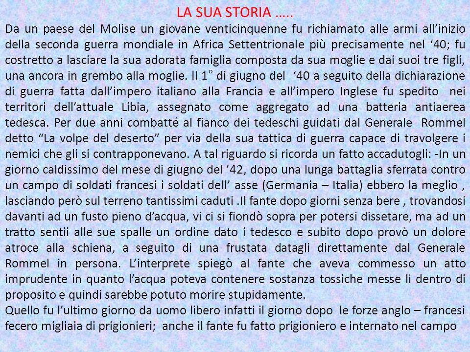 LA SUA STORIA …..