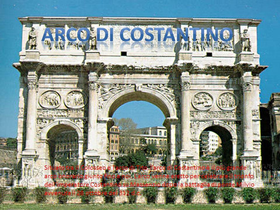 Situato tra il Colosseo e larco di Tito, larco di Costantino è il più grande arco onorario giunto fino a noi. Larco venne eretto per celebrare il trio