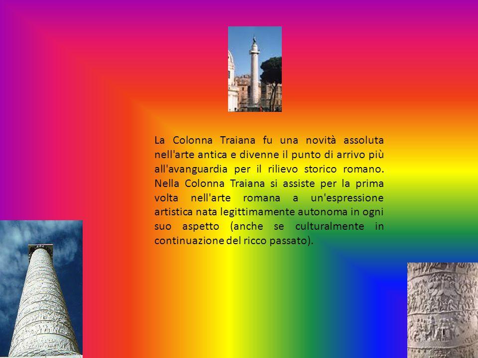 La Colonna Traiana fu una novità assoluta nell'arte antica e divenne il punto di arrivo più all'avanguardia per il rilievo storico romano. Nella Colon