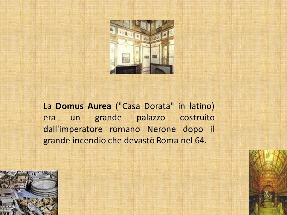 La Domus Aurea (