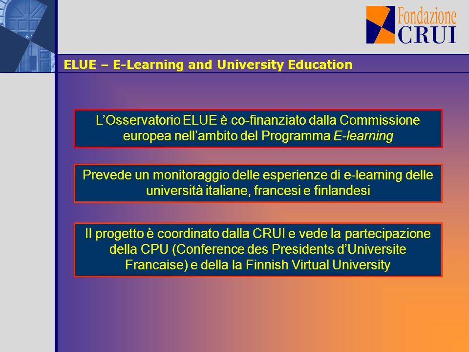 ELUE – E-Learning and University Education Quante unità organizzative si occupano di ICT/e-learning.