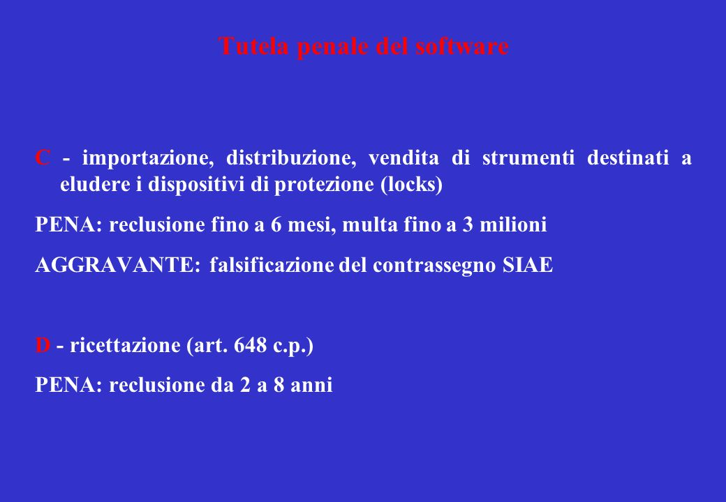 Tutela penale dei sistemi informatici e telematici A - Danneggiamento informatico (art.