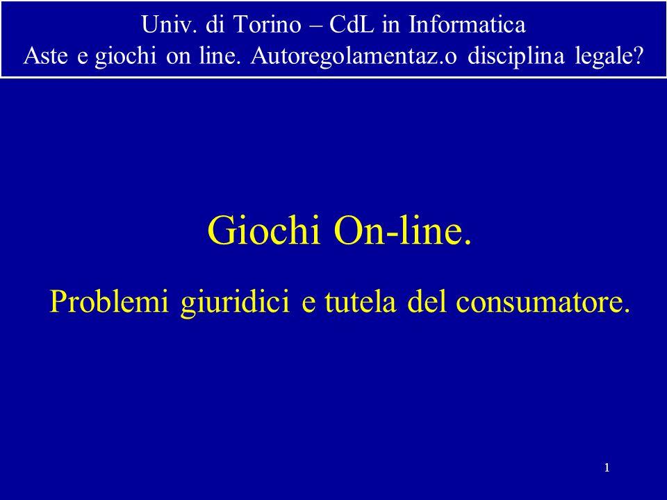 1 Univ. di Torino – CdL in Informatica Aste e giochi on line.