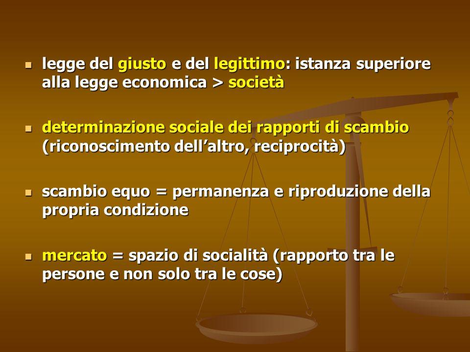 legge del giusto e del legittimo: istanza superiore alla legge economica > società legge del giusto e del legittimo: istanza superiore alla legge econ