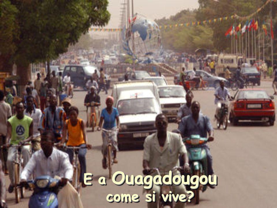 E a Ouagadougou come si vive?