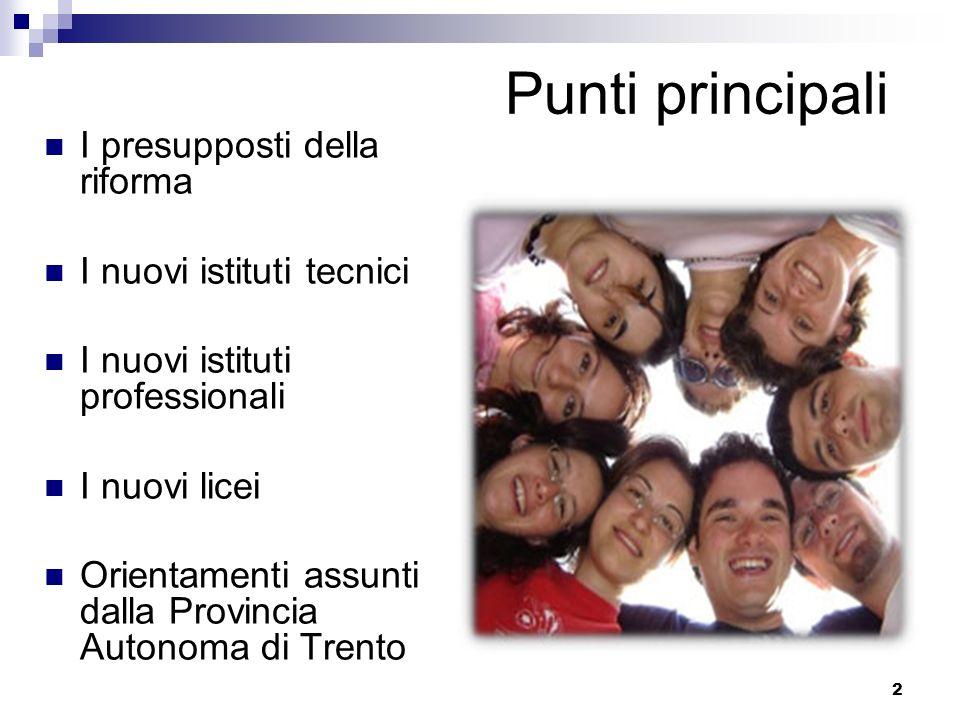 13 Il nuovo sistema formativo italiano 24 22 19 18 17 16 14 Età 6 indirizzi Licei MERCATO DE LAVORO 11 indirizzi Istituti Tecnici 6 indirizzi Istitituti Profess.