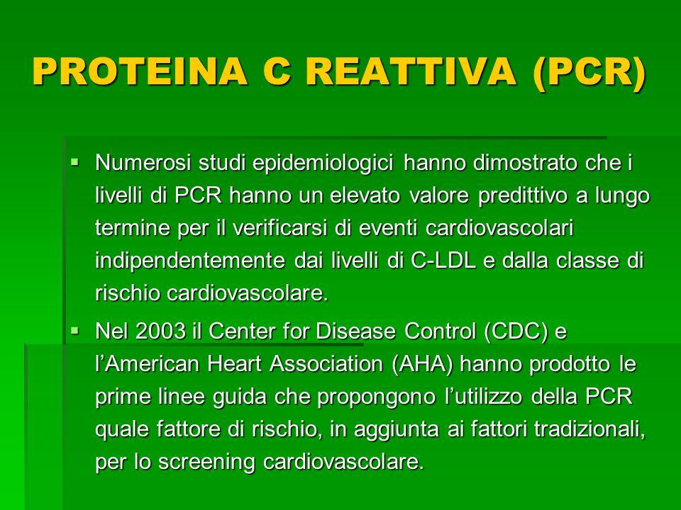 Numerosi studi epidemiologici hanno dimostrato che i livelli di PCR hanno un elevato valore predittivo a lungo termine per il verificarsi di eventi ca