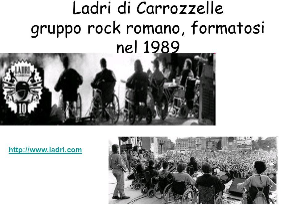 Ladri di Carrozzelle gruppo rock romano, formatosi nel 1989 http://www.ladri.com