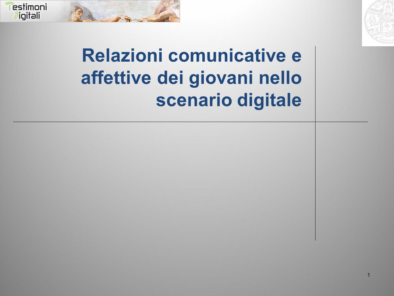 1 Relazioni comunicative e affettive dei giovani nello scenario digitale