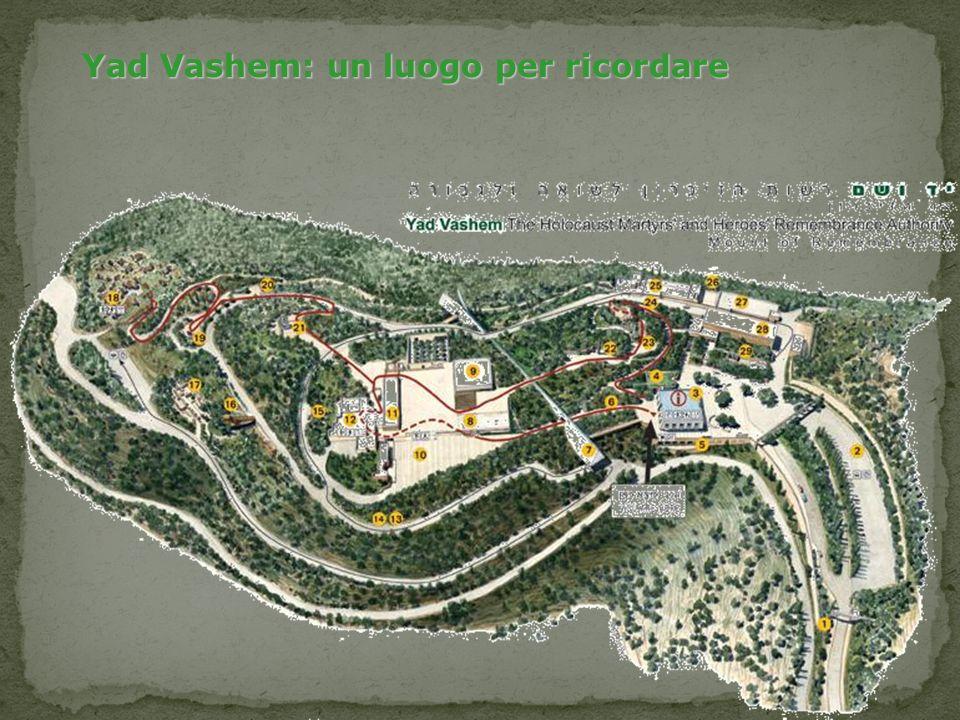 Yad Vashem: un luogo per ricordare