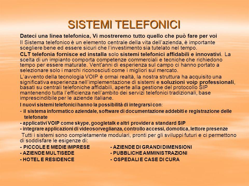 Dateci una linea telefonica, Vi mostreremo tutto quello che può fare per voi Il Sistema telefonico è un elemento centrale della vita dellazienda, è im