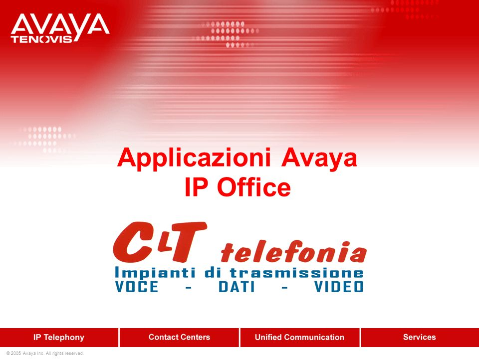 22 © 2005 Avaya Inc.All rights reserved.