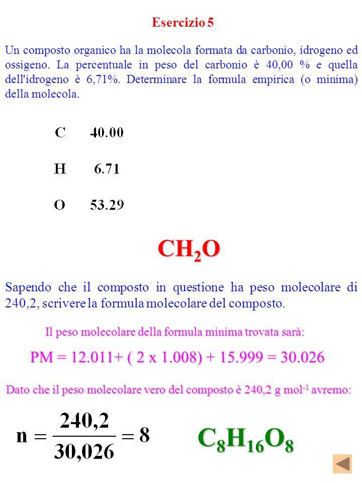 Un composto organico ha la molecola formata da carbonio, idrogeno ed ossigeno. La percentuale in peso del carbonio è 40,00 % e quella dell'idrogeno è