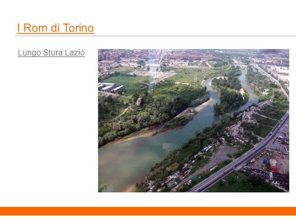 13 I Rom di Torino Lungo Stura Lazio