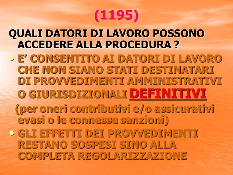 (1195) QUALI DATORI DI LAVORO POSSONO ACCEDERE ALLA PROCEDURA .