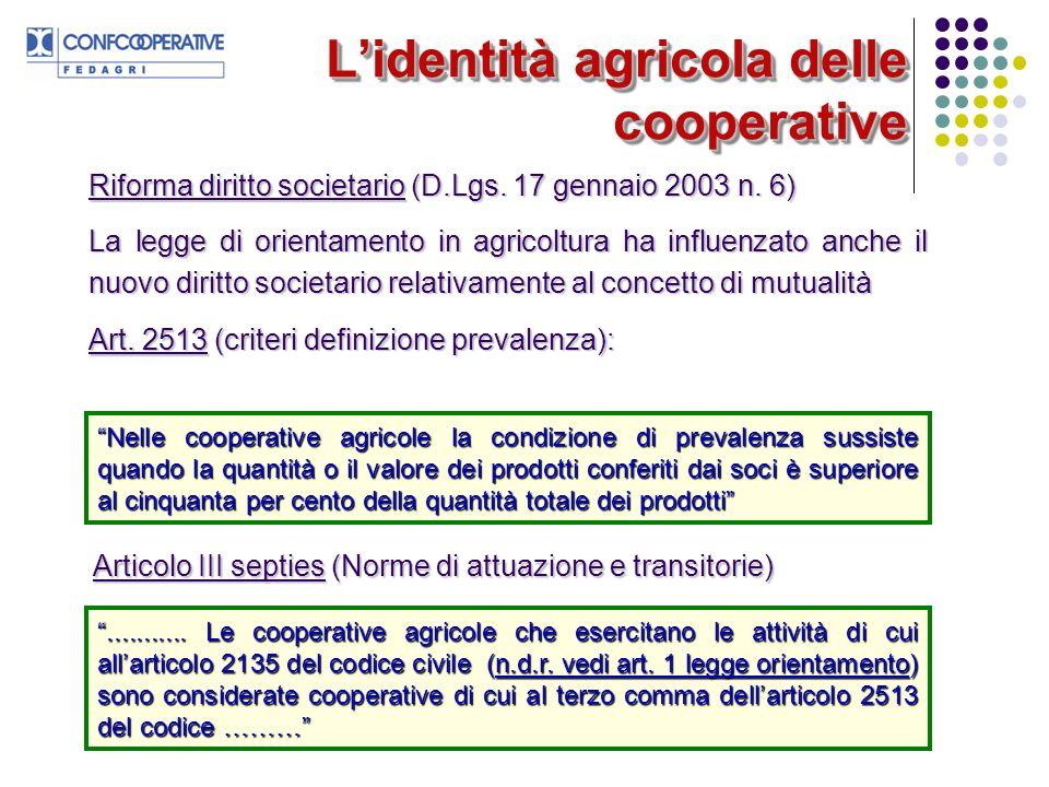Lidentità agricola delle cooperative Riforma diritto societario (D.Lgs.