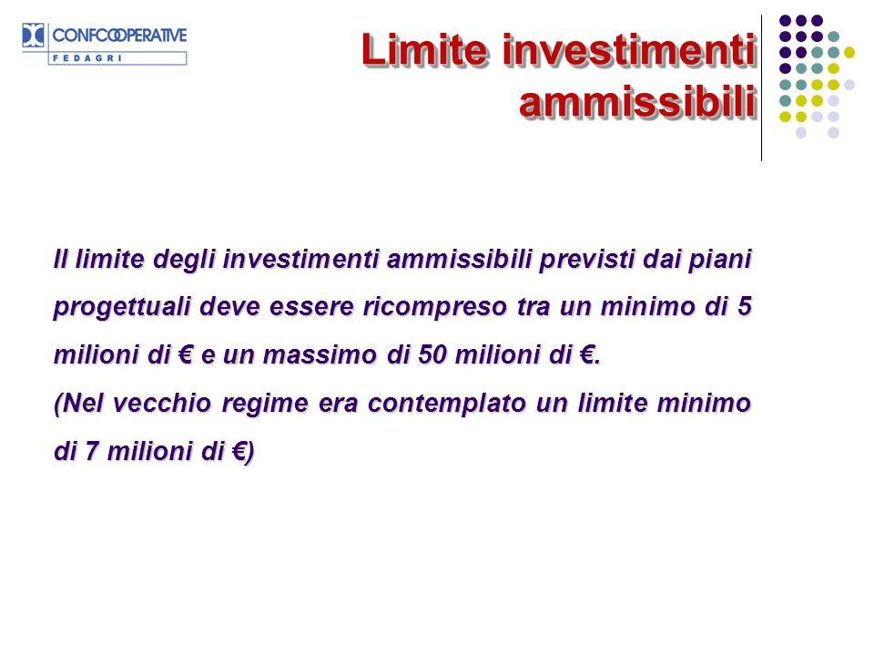 Limite investimenti ammissibili Il limite degli investimenti ammissibili previsti dai piani progettuali deve essere ricompreso tra un minimo di 5 mili