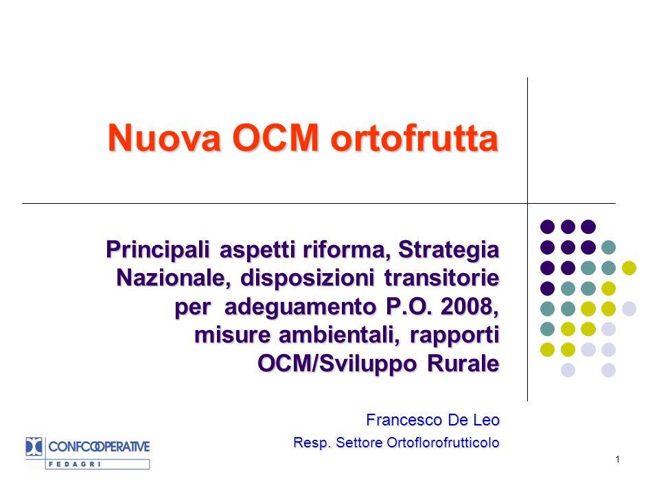 1 Principali aspetti riforma, Strategia Nazionale, disposizioni transitorie per adeguamento P.O.