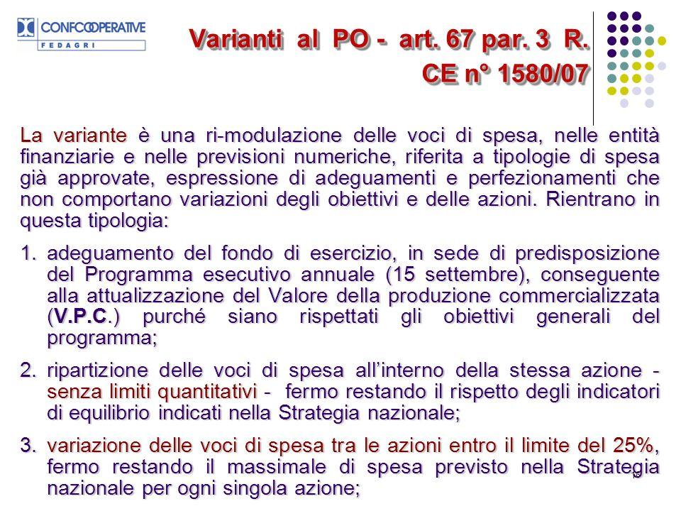 16 Varianti al PO - art. 67 par. 3 R.