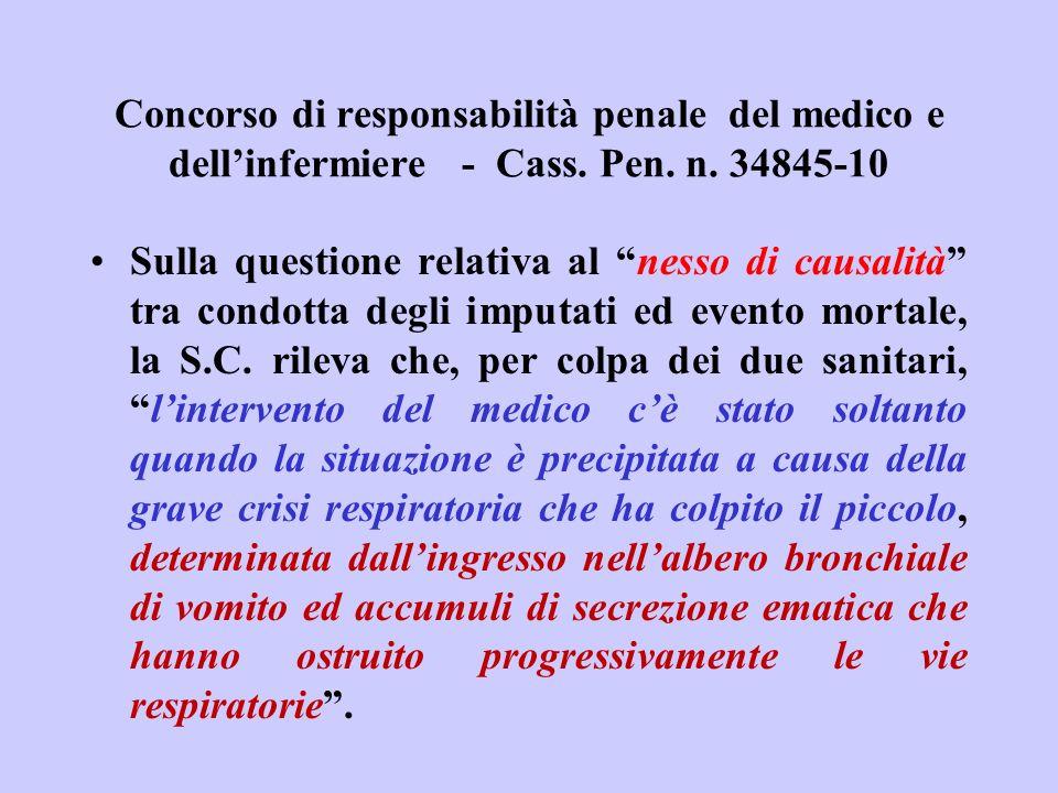 Concorso di responsabilità penale del medico e dellinfermiere - Cass. Pen. n. 34845-10 Sulla questione relativa al nesso di causalità tra condotta deg