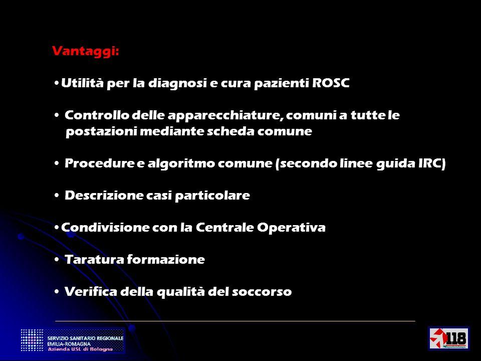9 Vantaggi: Utilità per la diagnosi e cura pazienti ROSC Controllo delle apparecchiature, comuni a tutte le postazioni mediante scheda comune Procedur