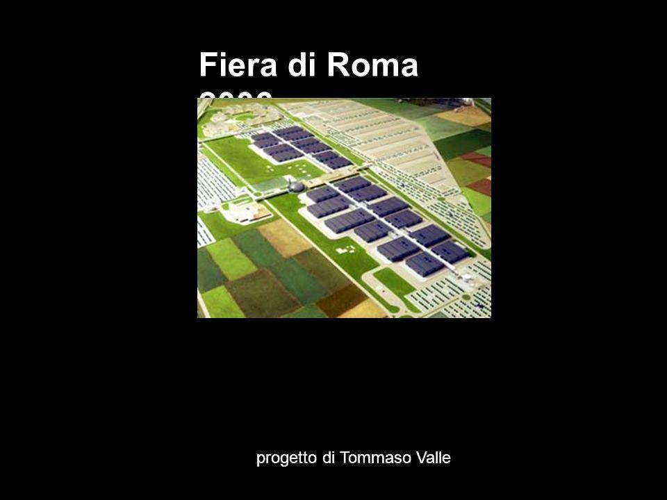 Fiera di Roma 2006 progetto di Tommaso Valle