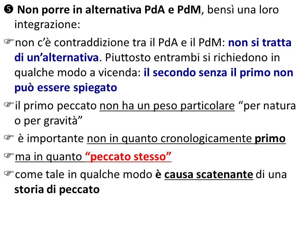 Non porre in alternativa PdA e PdM, bensì una loro integrazione: non cè contraddizione tra il PdA e il PdM: non si tratta di unalternativa. Piuttosto