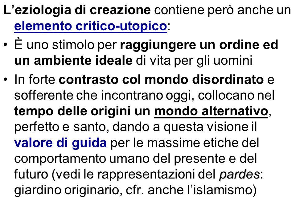 Leziologia di creazione contiene però anche un elemento critico-utopico: È uno stimolo per raggiungere un ordine ed un ambiente ideale di vita per gli