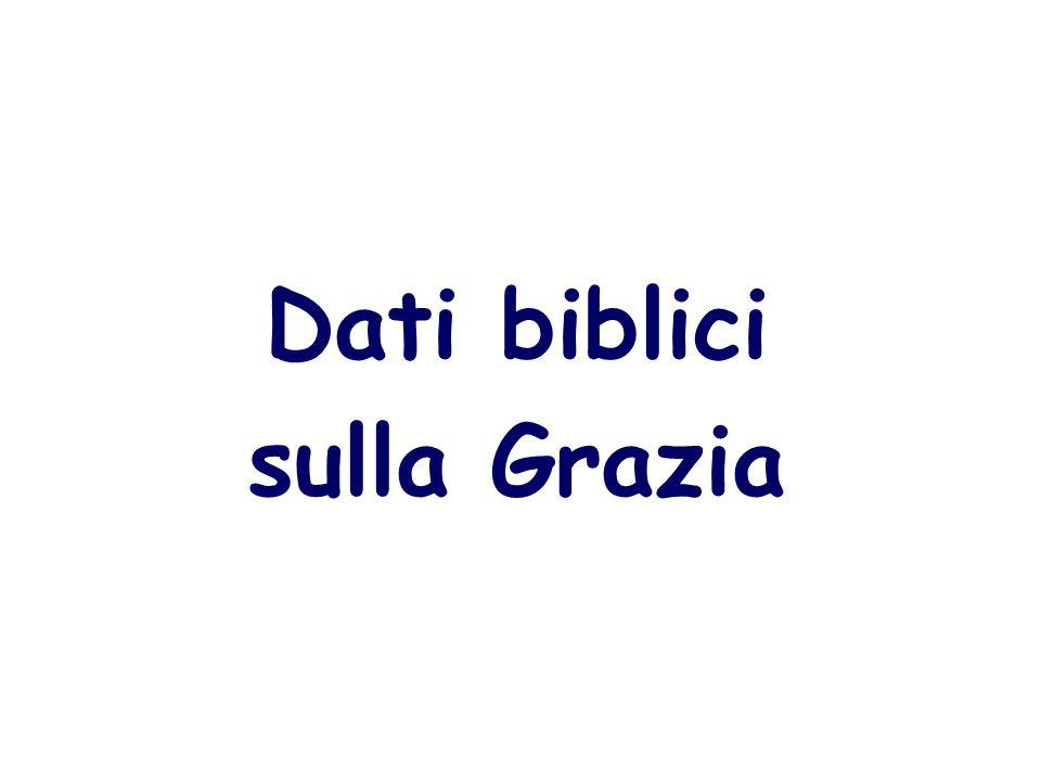 Dati biblici sulla Grazia