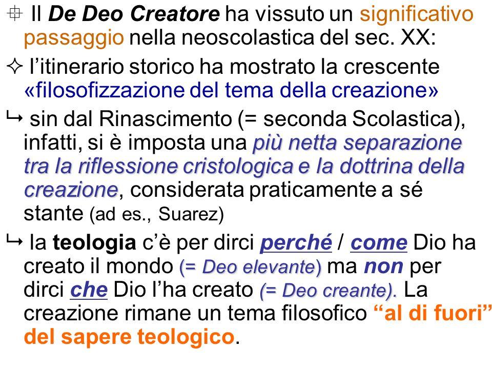 Il De Deo Creatore ha vissuto un significativo passaggio nella neoscolastica del sec. XX: litinerario storico ha mostrato la crescente «filosofizzazio