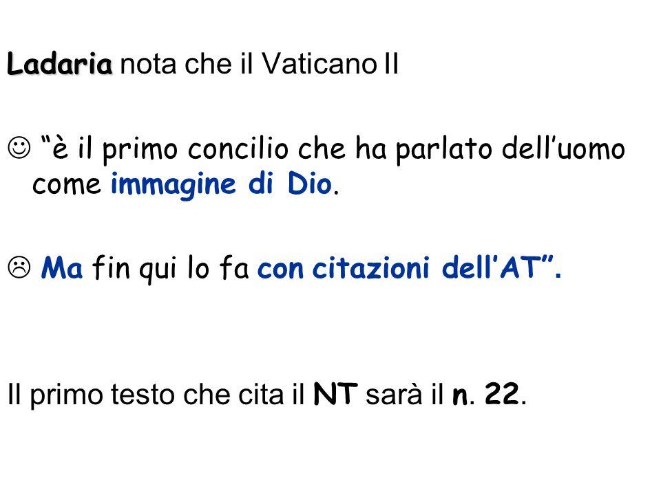 Ladaria Ladaria nota che il Vaticano II è il primo concilio che ha parlato delluomo come immagine di Dio.