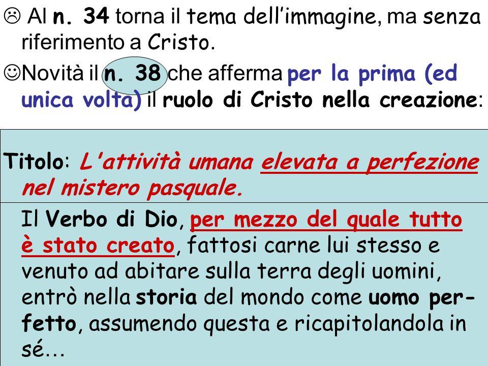Al n.34 torna il tema dellimmagine, ma senza riferimento a Cristo.