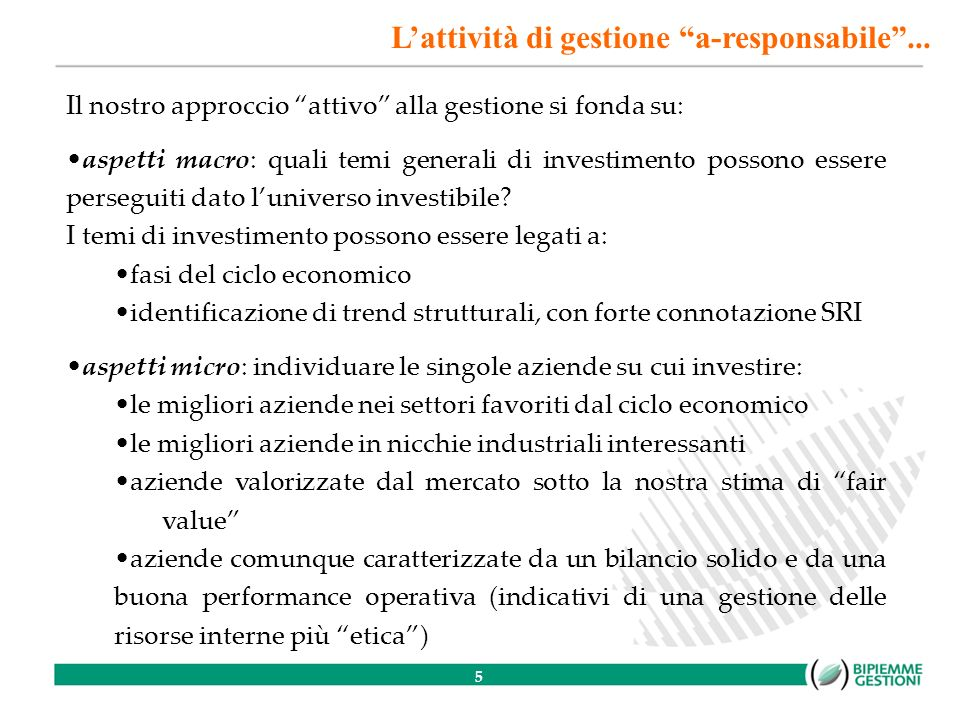 16 Valori Responsabili Monetario Valori Responsabili Obbligazionario Misto La performance dei 4 fondi del Sistema Valori Responsabili