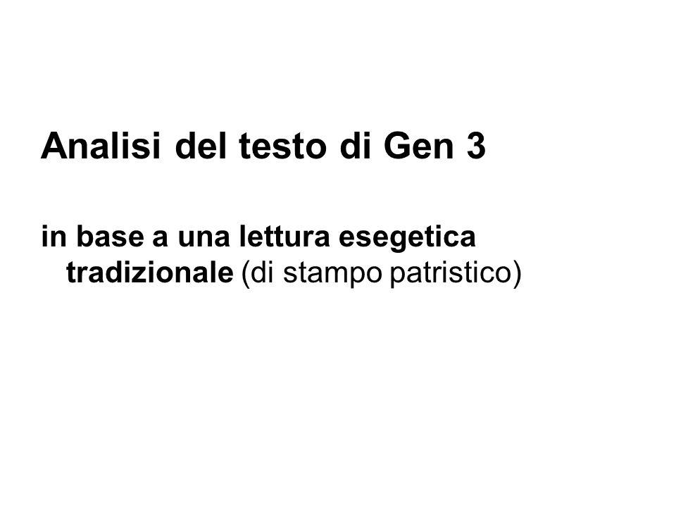 Analisi del testo di Gen 3 in base a una lettura esegetica tradizionale (di stampo patristico)