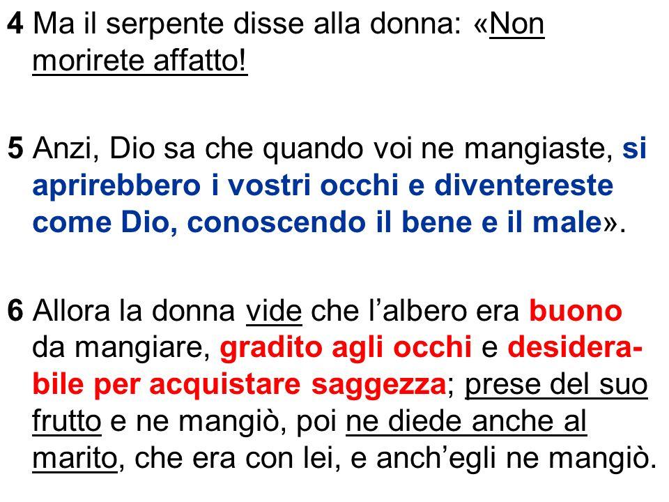 A) Di-strazione: cessa la conversazione sponta- nea tra Dio e gli uomini.