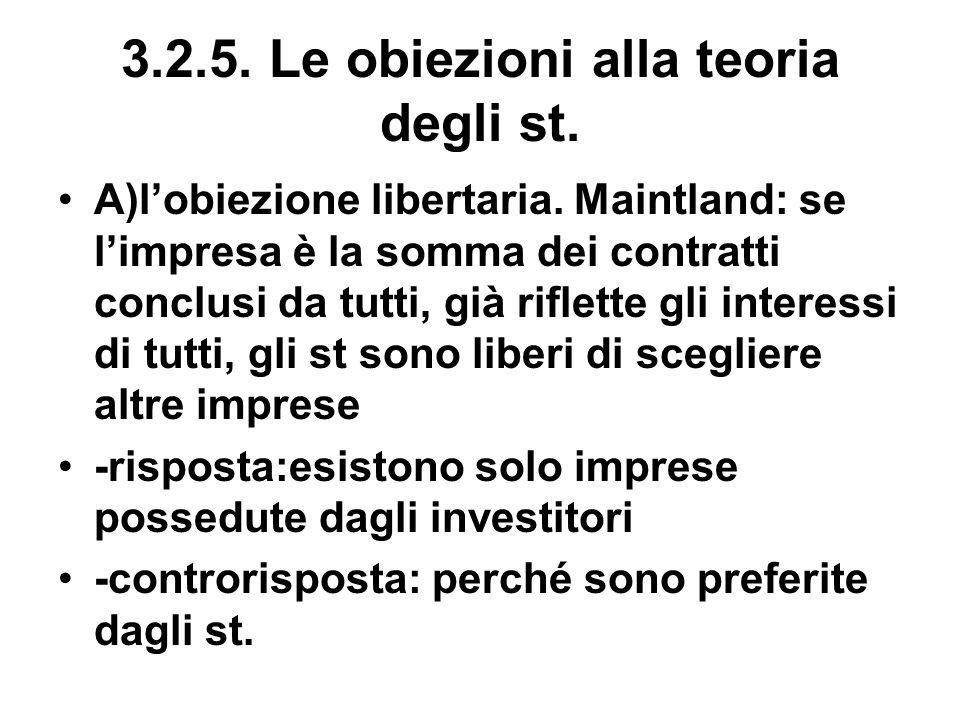 3.2.5.Le obiezioni alla teoria degli st. A)lobiezione libertaria.
