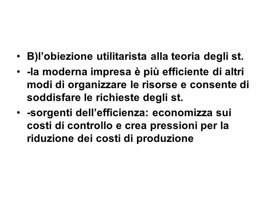 B)lobiezione utilitarista alla teoria degli st.