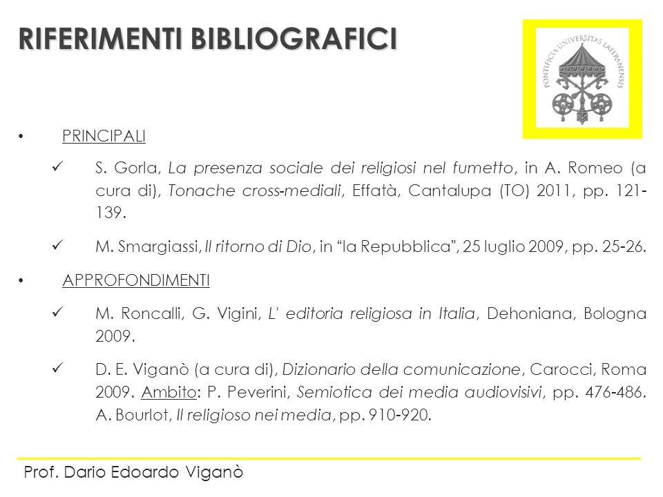 PRINCIPALI S. Gorla, La presenza sociale dei religiosi nel fumetto, in A. Romeo (a cura di), Tonache cross-mediali, Effatà, Cantalupa (TO) 2011, pp. 1