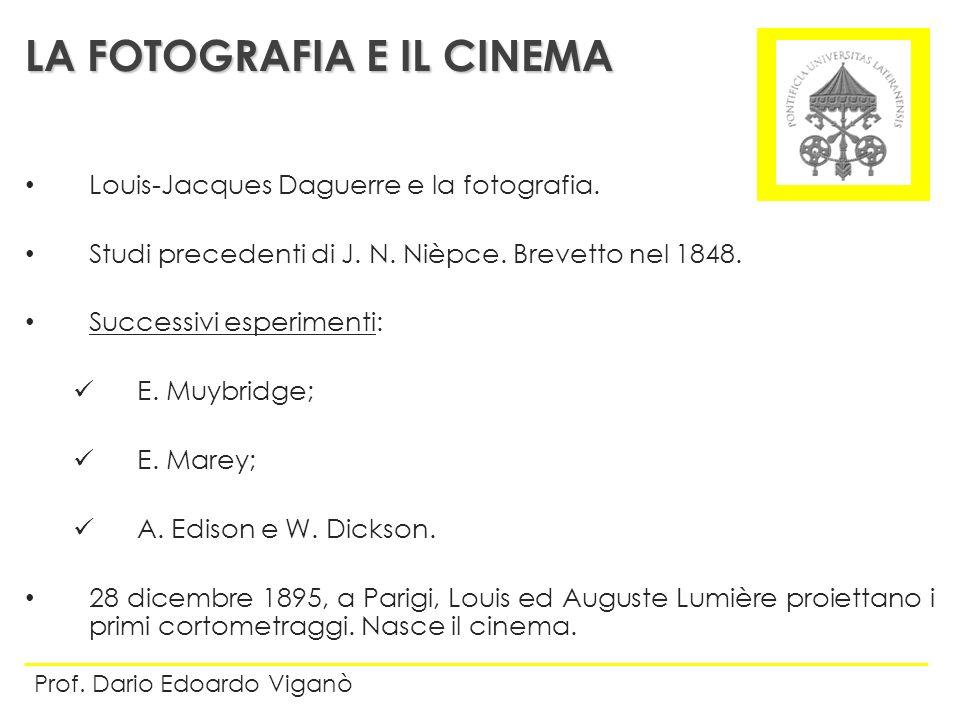 Louis-Jacques Daguerre e la fotografia. Studi precedenti di J. N. Nièpce. Brevetto nel 1848. Successivi esperimenti: E. Muybridge; E. Marey; A. Edison
