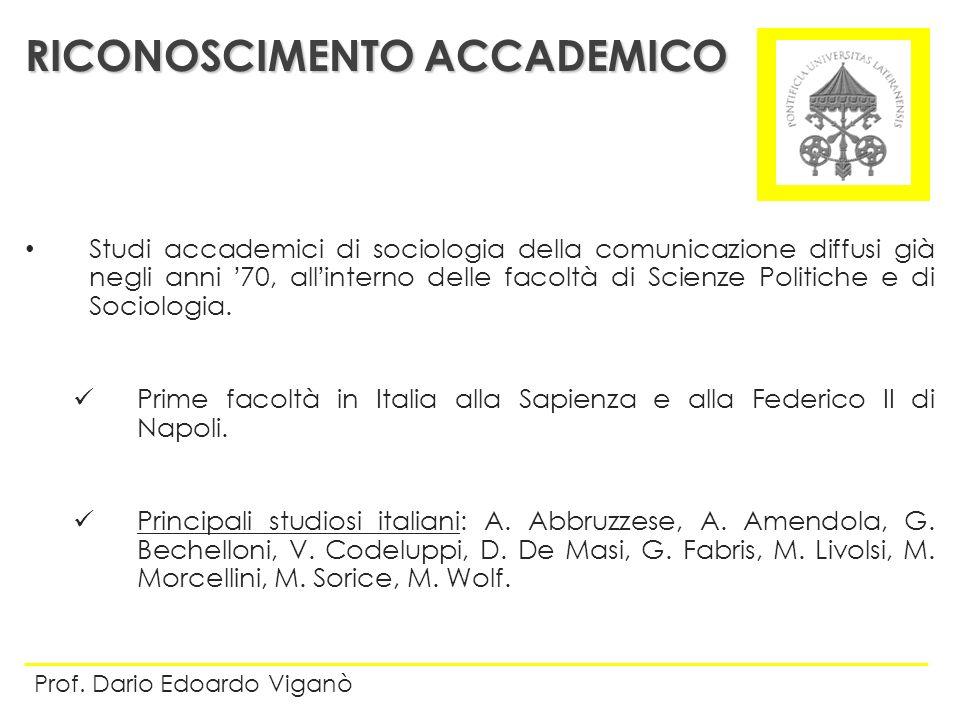 Studi accademici di sociologia della comunicazione diffusi già negli anni 70, allinterno delle facoltà di Scienze Politiche e di Sociologia. Prime fac
