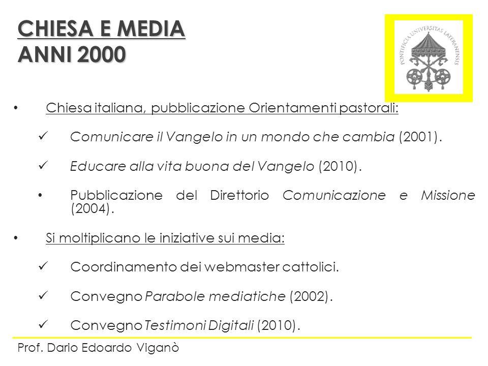 Chiesa italiana, pubblicazione Orientamenti pastorali: Comunicare il Vangelo in un mondo che cambia (2001). Educare alla vita buona del Vangelo (2010)