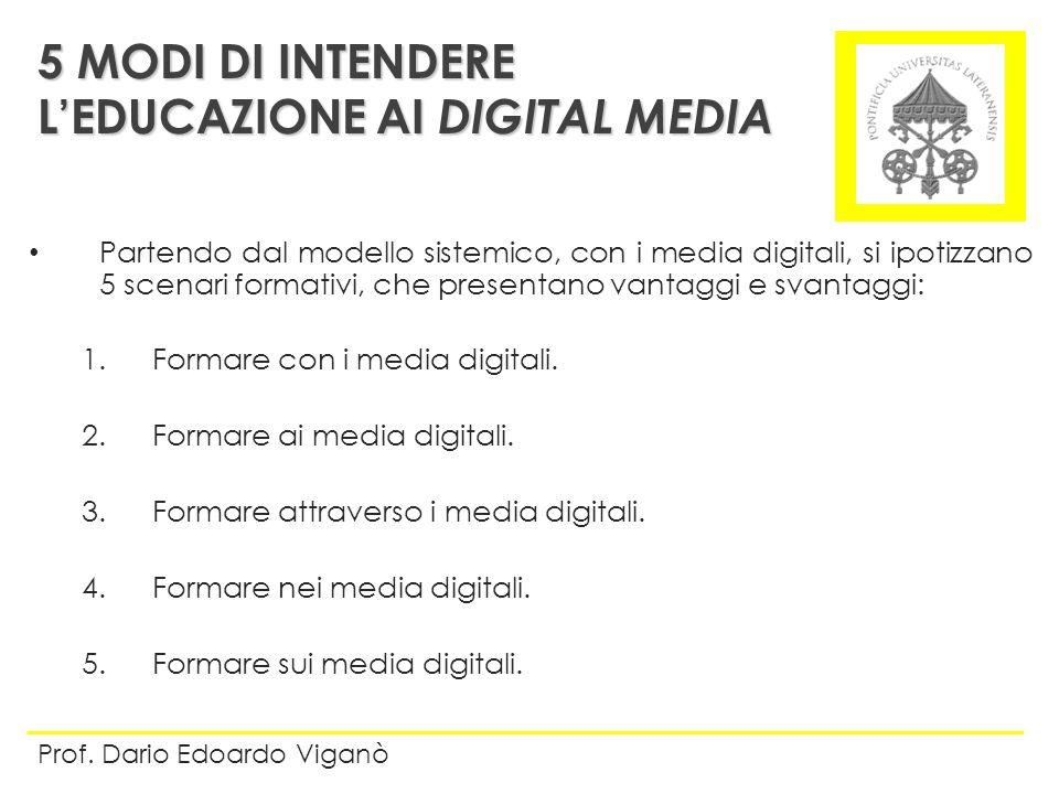 Partendo dal modello sistemico, con i media digitali, si ipotizzano 5 scenari formativi, che presentano vantaggi e svantaggi: 1.Formare con i media di